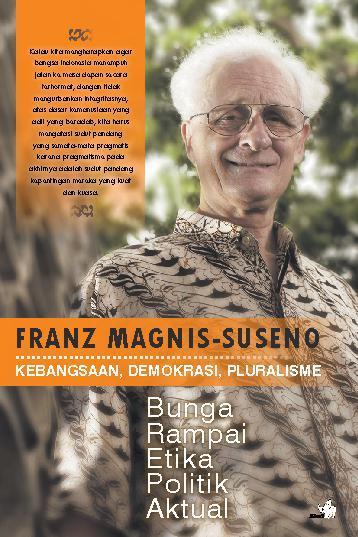 Buku Digital Kebangsaan-Demokrasi-Pluralisme, Bunga Rampai Etika Politik Nasional oleh Frans Magnis Suseno