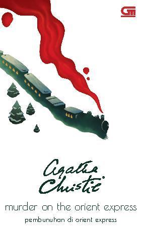 Buku Digital Pembunuhan di Orient Express (Murder on the Orient Express) oleh Agatha Christie