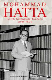 Cover Mohammad Hatta - Politik, Kebangsaan, dan Ekonomi oleh