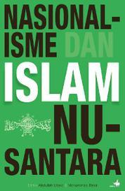 Cover Nasionalisme dan Islam Nusantara oleh