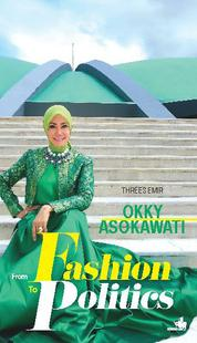 Cover Okky Asokawati, From Fashion to Politic oleh