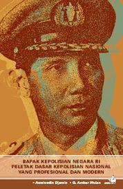 Jenderal Polisi R.S Soekanto Tjokrodiatmodjo-Bapak Kepolisian Negara RI dan Peletak Dasar Kepolisian by Cover