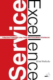 Cover Service Excellence - Pelayanan Pelanggan yang Prima oleh Perusahaan di Indonesia oleh