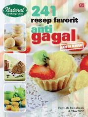241 Resep Makanan Favorit Antigagal (ed. Revisi) by Cover