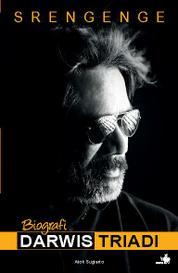 Cover Srengenge - Sebuah Biografi Darwis Triadi oleh