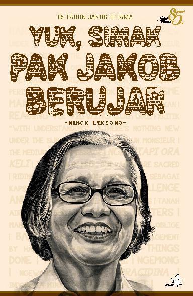 Buku Digital Yuk, Simak Pak Jakob Berujar - 85 Tahun Jakob Oetama oleh Ninok Leksono