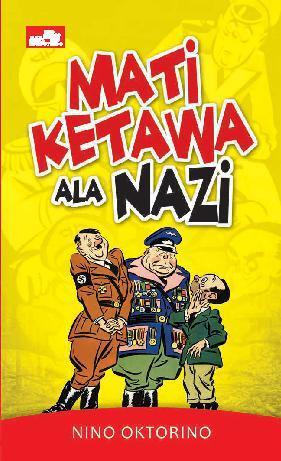 Buku Digital Mati Ketawa Ala Nazi oleh Nino Oktorino