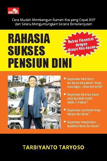 Buku Digital Rahasia Sukses Pensiun Dini oleh Tarbiyanto Taryoso