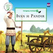 Cover Dongeng Animasi 3D: Ivan Si Pandir oleh