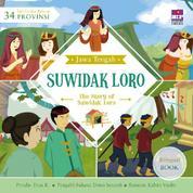 Cover Seri Cerita Rakyat 34 Provinsi : Suwidak Loro (Billingual book) oleh