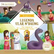 Cover Seri Cerita Rakyat 34 Provinsi : Legenda Ular N' Daung (Billingual book) oleh