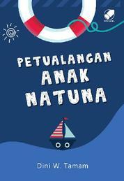 Cover Petualangan Anak Natuna oleh Dini W. Tamam