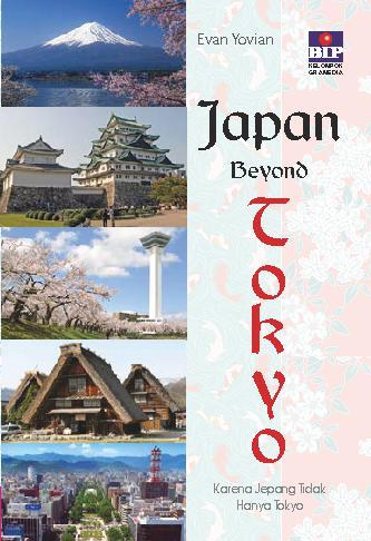 Buku Digital Japan Beyond Tokyo oleh Evan Yovian
