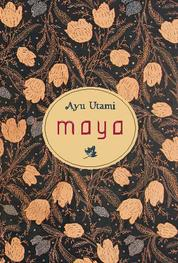 Maya (Inggris) by Ayu Utami Cover