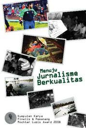 Cover Menuju Jurnalisme Berkualitas oleh
