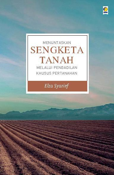 Buku Digital Menuntaskan Sengketa Tanah oleh Elza Syarief