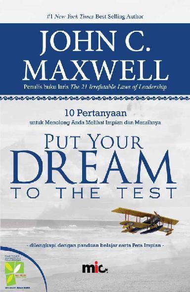 Buku Digital Put Your Dream to the Test oleh John C. Maxwell