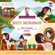 Cover Seri Cerita Rakyat 34 Provinsi : Batu Menangis (Billingual book) oleh