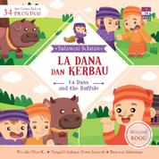 Cover Seri Cerita Rakyat 34 Provinsi : La Dana dan Kerbau (Billingual book) oleh