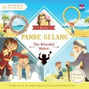 Cover Seri Cerita Rakyat 34 Provinsi : Pande Gelang (Billingual book) oleh