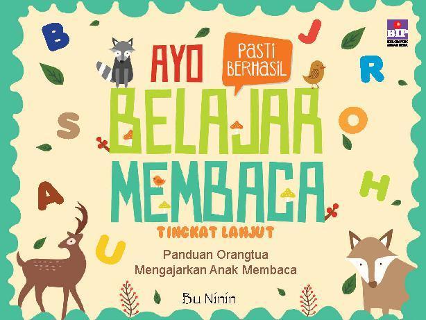 Buku Digital Ayo Belajar Membaca Tingkat Lanjut oleh Ninin