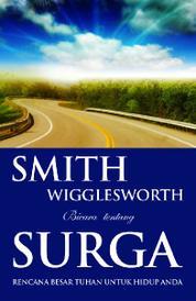 Cover Smith Wigglesworth Bicara tentang Surga oleh