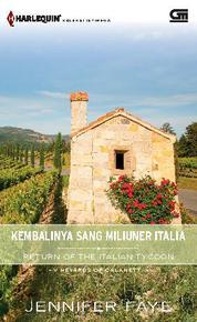 Cover Harlequin Koleksi Istimewa: Kembalinya Sang Miliuner Italia (Return of Italian Tycoon) salah oleh
