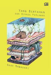 Yang Bertahan dan Binasa Perlahan by Okky Madasari Cover