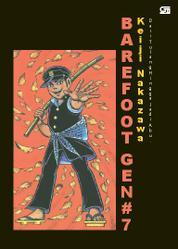 Cover Barefoot Gen Jilid#7: Dari Tulang Hingga Jadi Abu oleh