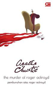 Pembunuhan Atas Roger Ackroyd (The Murder of Roger Ackroyd) by Agatha Christie Cover