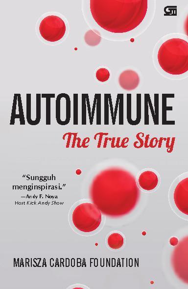 Buku Digital Autoimmune: The True Story oleh Marisza Cardoba Foundation