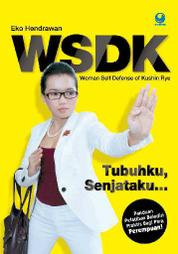 Cover Woman Self Defense of Kushin Ryu oleh Eko Hendrawan