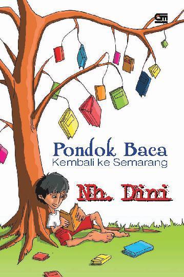 Pondok Baca Kembali ke Semarang by Nh Dini Digital Book