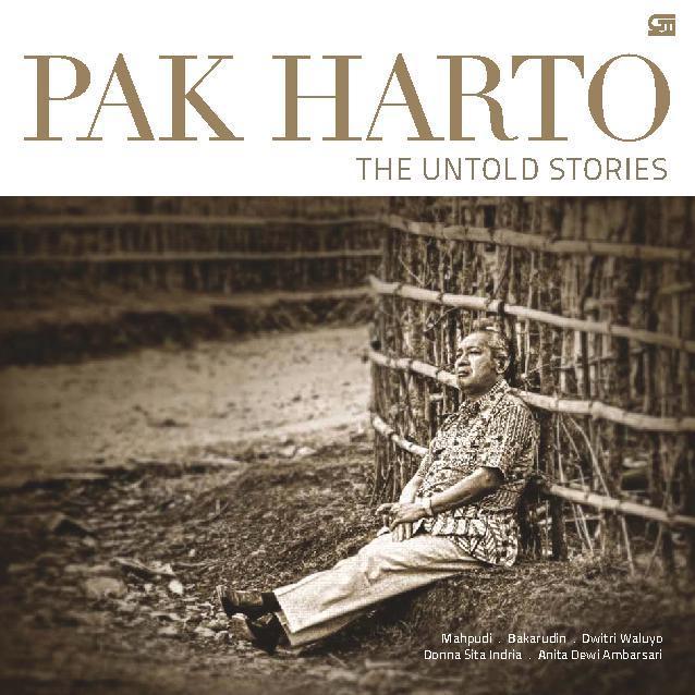 Buku Digital Pak Harto: The Untold Stories oleh Mahpudi