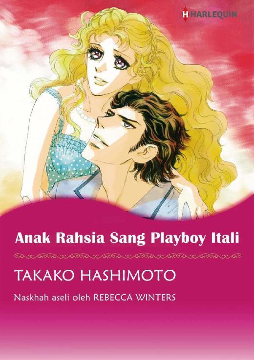 Buku Digital ANAK RAHSIA SANG PLAYBOY ITALI oleh Rebecca Winters