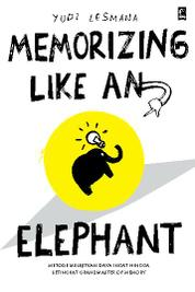 Memorizing Like an Elephant by Yudi Lesmana Cover