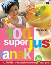 Cover 100 Super Jus untuk Anak oleh