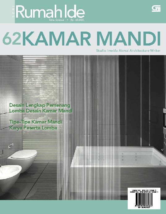 Seri Rumah Ide - 62 Desain Kamar Mandi by Imelda Akmal Architecture Writer Studio Digital Book