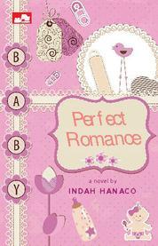 Cover Perfect Romance oleh Indah Hanaco