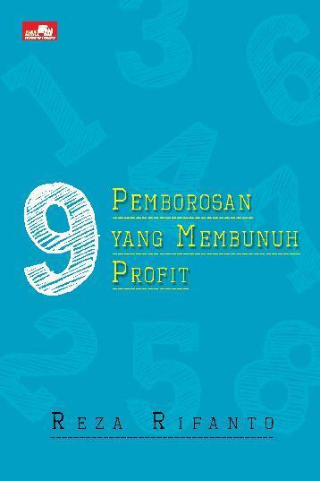 9 Pemborosan yang Membunuh Profit by Reza Rifanto Digital Book