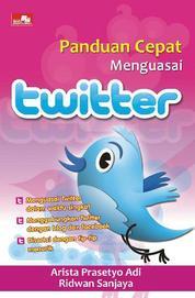 Panduan Cepat Menguasai Twitter by Ridwan Sanjaya Cover