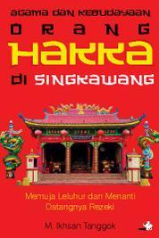 Cover Agama dan Kebudayaan Orang Hakka di Singkawang oleh