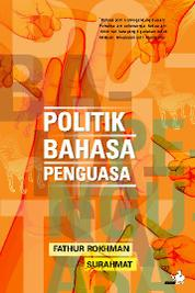 Politik Bahasa Penguasa by Cover