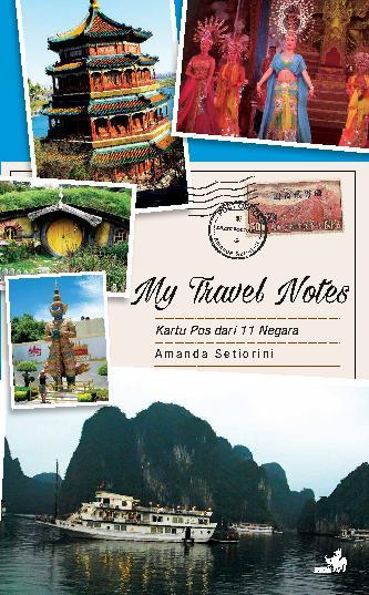 My Travel Notes - Kartu Pos dari 11 Negara by Amanda Setiorini Digital Book