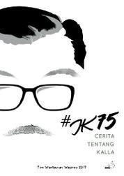 Cover #JK75 – Cerita Tentang Kalla oleh