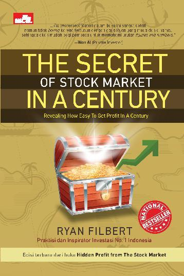 Buku Digital The Secret of Stock Market in A Century oleh Ryan Filbert Wijaya, S.Sn, ME.