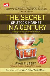Cover The Secret of Stock Market in A Century oleh Ryan Filbert Wijaya, S.Sn, ME.