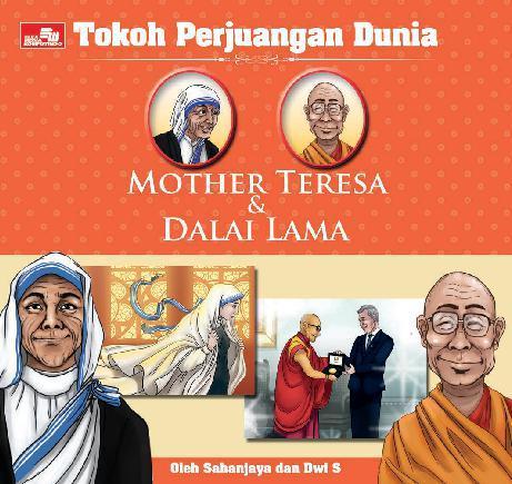 Buku Digital Tokoh Perjuangan Dunia: Mother Teresa & Dalai Lama oleh Dwi Suputra, Sahanjaya