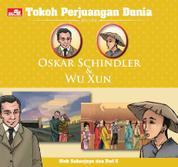 Tokoh Perjuangan Dunia: Oskar Schindler & Wu Xun by Dwi Suputra, Sahanjaya Cover