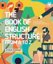 Cover The Book of English Sructure from A to Z oleh